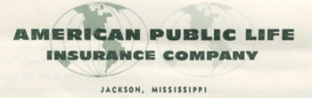 Changed name to American Public Life Insurance Company
